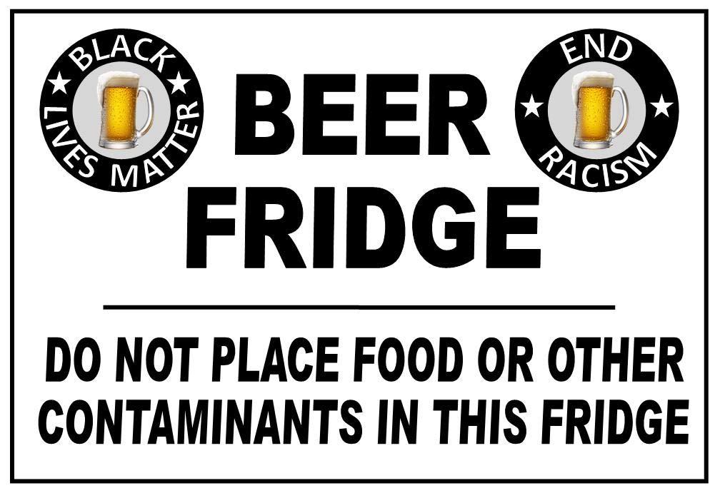 Beer Fridge Magnet - Measures 5 Matter Luxury goods Great interest inches X 7 Black Lives