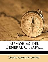 Memorias del General O'Leary, ... (Spanish Edition)