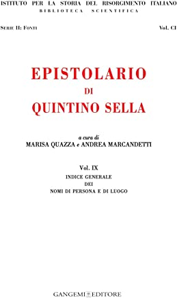 Epistolario di Quintino Sella: Indice generale dei nomi di persona e di luogo
