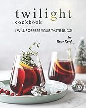 Twilight Cookbook: I Will Possess Your Taste Buds!
