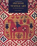 Hansen, V: Swedish Textile Art: Traditional Marriage Weavings from Scania (The Khalili Collection of Textile Art, Vol 1) - Viveka Hansen