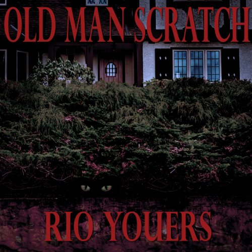 Old Man Scratch audiobook cover art
