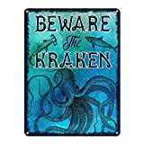 Beware the Kraken, 9 x 12 Inch Metal Sign, Nautical and Ocean Theme Decor, Octopus, Squid, Tentacle, Mythical Sea Monster, Marine Life, Aquarium Wall Art, Gifts for Boaters and Sailors, RK3096 9x12