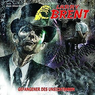 Gefangener des Unsichtbaren     Larry Brent 16              By:                                                                                                                                 Dan Shocker                               Narrated by:                                                                                                                                 Karin Schulz-Vorbach,                                                                                        David Nathan,                                                                                        Jaron Löwenberg                      Length: 57 mins     Not rated yet     Overall 0.0