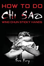How To Do Chi Sao: Wing Chun Sticky Hands (Self Defense)