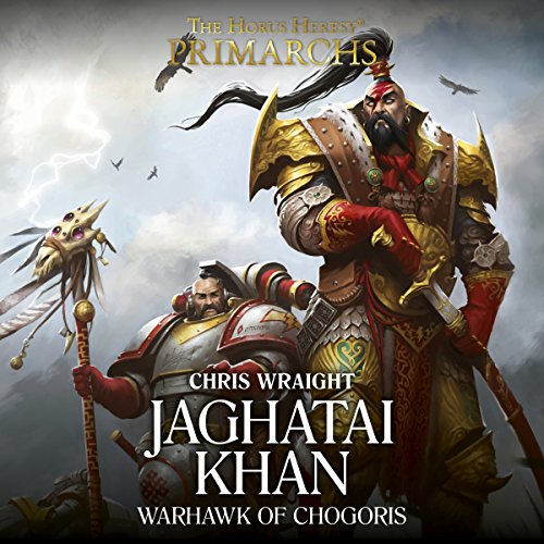 Jaghatai Khan: Warhawk of Chogoris audiobook cover art