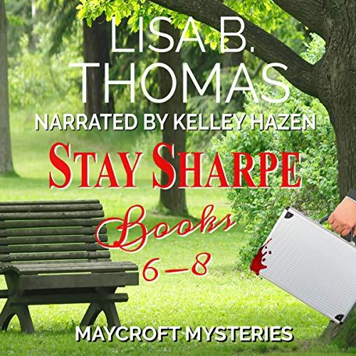 Stay Sharpe: Box Set: Books 6-8 (A Clean Whodunit) cover art