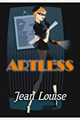 Artless (It Takes a Thief Book 3) Kindle Edition