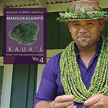 Music for the Hawaiian Islands Vol.4 (Manookalanipo, Kaua'i)