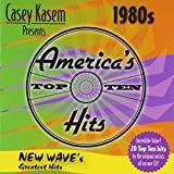 Casey Kasem Presents: America's Top Ten - 1980s New Wave's Greatest Hits by Various Artists (2003-05-03)