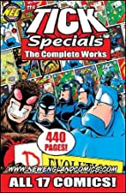 The Tick Specials The Complete Works (The Tick Specials The Complete Works, 1)