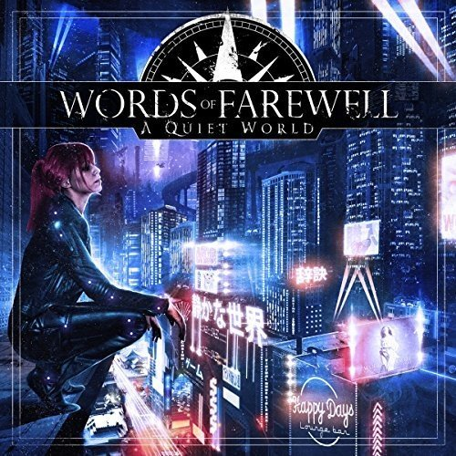 Words of Farewell: A Quiet World (Audio CD)