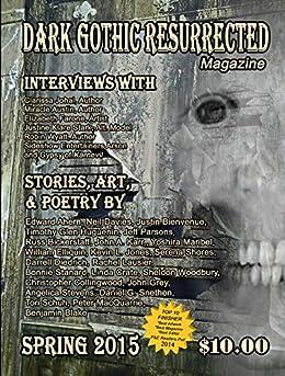 Dark Gothic Resurrected Magazine Spring 2015 by [Various Authors]