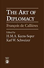 The Art of Diplomacy:   Francois de Callieres