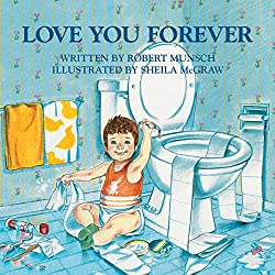 Love You Forever by Robert Munsch, Sheila McGraw (Illustrator)