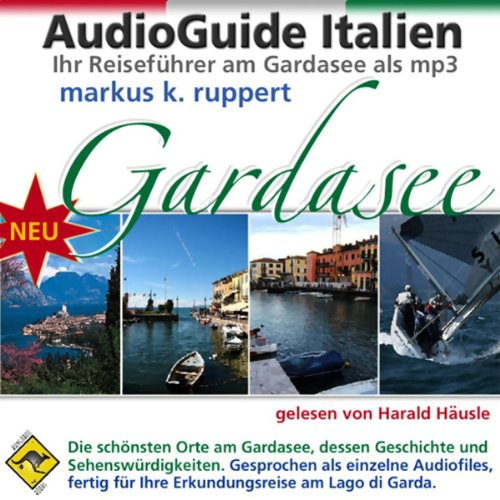 Gardasee, der AudioGuide audiobook cover art