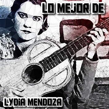 Lo Mejor de Lydia Mendoza