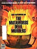 Texas Monthly - The Matamoros Devil Murders [June 1989]