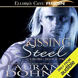 Kissing Steel     Cyborg Seduction, Book 2              By:                                                                                                                                 Laurann Dohner                               Narrated by:                                                                                                                                 Mindy Kennedy                      Length: 6 hrs and 28 mins     718 ratings     Overall 4.4