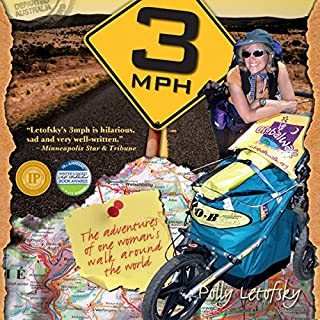3mph: The Adventures of One Woman's Walk Around the World cover art