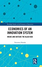 Economics of an Innovation System: Inside and Outside the Black Box (Routledge Studies in the Economics of Innovation)