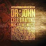 The Musical Mojo of Dr. John: Celebrating Mac and His Music von Dr. John