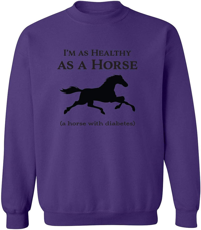 I'm As Quantity limited Healthy A Horse Translated Crewneck Sweatshirt