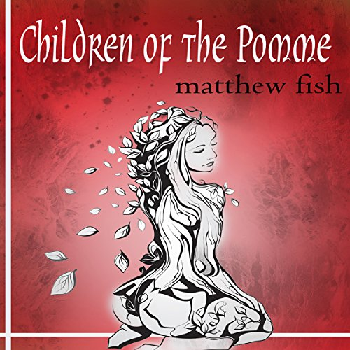 Children of the Pomme audiobook cover art