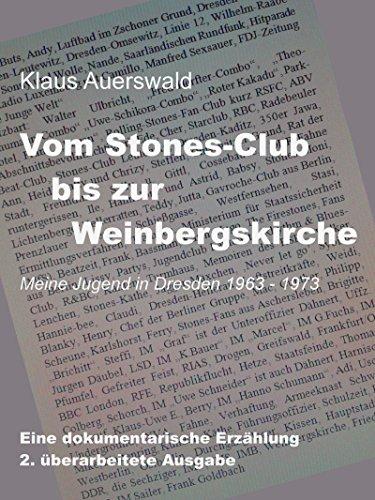 Vom Stones-Club bis zur Weinbergskirche: Meine Jugend in Dresden 1963 - 1973