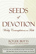 Seeds of Devotion: Weekly Contemplations on Faith