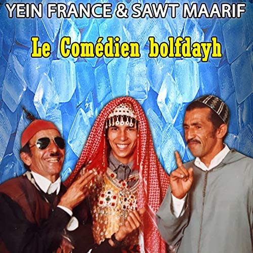 Le Comédien Bolfdayh