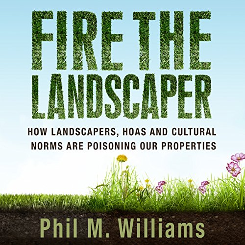 Fire the Landscaper audiobook cover art