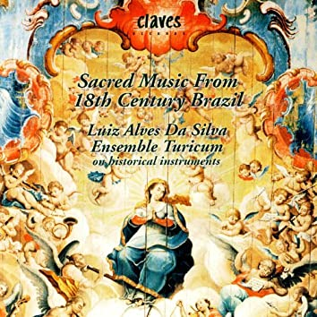 Sacred Music From 18th Century Brazil