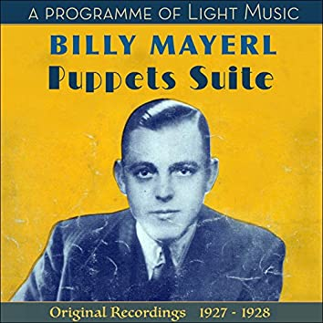 Puppets Suite - A Programme of Light Music (Original Recordings 1927 - 1928)