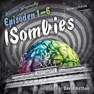 Die ISombies - Alle 6 Episoden     Die ISombies 1-6              Autor:                                                                                                                                 Karsten Krepinsky                               Sprecher:                                                                                                                                 David Nathan                      Spieldauer: 16 Std. und 59 Min.     42 Bewertungen     Gesamt 4,5