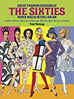 Great Fashion Designs of the Sixties Paper Dolls In Full Color: 32 Haute Couture Costumes by Courreges, Balmain, Saint-Laurent and Others (Dover Paper Dolls)