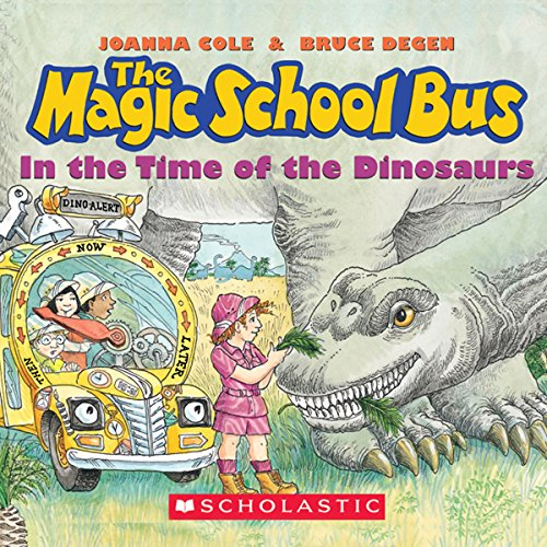 The Magic School Bus: In the Time of Dinosaurs cover art