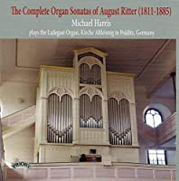 Ritter: Complete Organ Sonatas