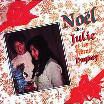 Noël chez Julie et les frères Duguay