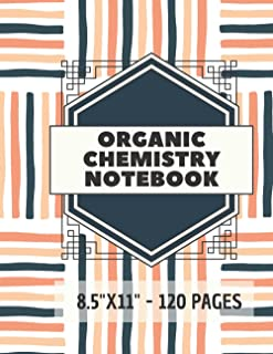 """Organic Chemistry Notebook: 120 pages hexagonal graph paper notebook sized 8.5"""" x 11"""" Inches - For drawing organic chemist..."""
