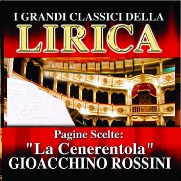 Gioacchino Rossini : La Cenerentola, Pagine scelte