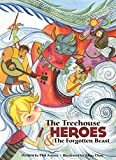The Treehouse Heroes: and the Forgotten Beast (English Edition)