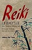 REIKI UNIVERSAL. USUI TIBETANO KAHUNA OSHO (Nueva Era)