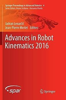 Advances in Robot Kinematics 2016