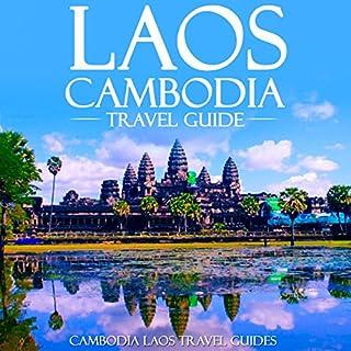 Laos Cambodia Travel Guide     Laos Travel Guide, Cambodia Travel Guide, Two Books in One              De :                                                                                                                                 Cambodia Laos Travel Guides                               Lu par :                                                                                                                                 Kevin Kollins                      Durée : 2 h et 53 min     Pas de notations     Global 0,0