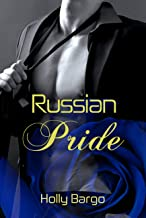Russian Pride (Russian Love Book 4)