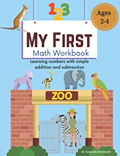 My First Math Workbook: Learning Numbers with Simple Addition and Subtraction