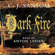 Dark Fire: A Matthew Shardlake Novel