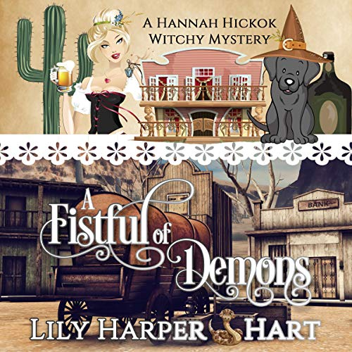 A Fistful of Demons Audiobook By Lily Harper Hart cover art