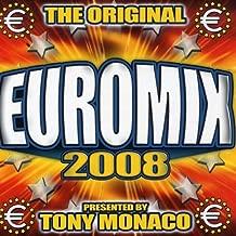 Euromix 2008-Pres. By Tony Monaco / Various
